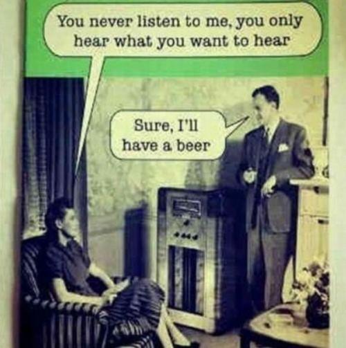 never listening