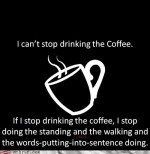 Job fails – Monday Thru Friday: I'm a Caffeine Fiend!