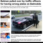 Monster fail  - FAIL Nation: Probably Bad News: Batmobile Gets Pulled Over