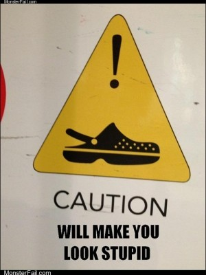 Internet memes Crocs are Dangerous