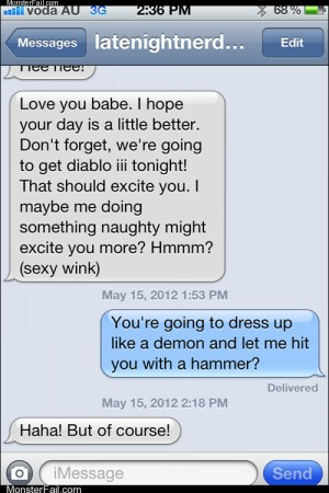 Mobile phone texting autocorrect  Nothing Sexier Than Diablo III Roleplaying Games in the Bedroom