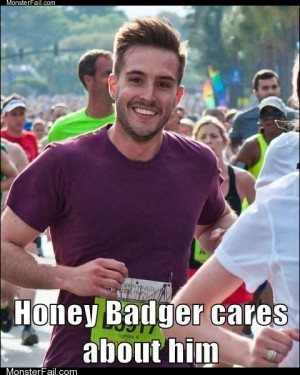 Honey Badger cares about him