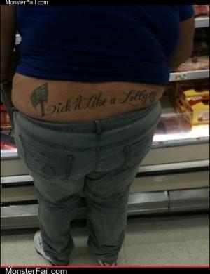 Funny tattoos Ugliest Tattoos Ill Pass