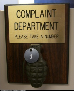 Now taking complaints
