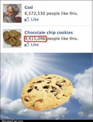 Funny facebook fails  If Little Wafers of Bread Are the Body of Jesus Then Chocolate Chip Cookies Are the Body of God