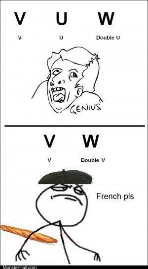 Y u no speak french