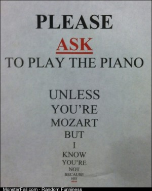 In a local music shop, taped to a Baldwin piano