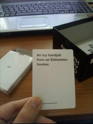 So my copy of	Cards Against Humanity came with special Canadian edition cards