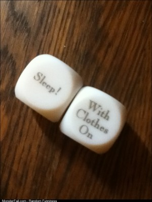 I swear my wife bought rigged sex dice