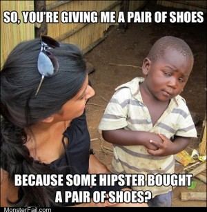Skeptical 3rd world child and Toms