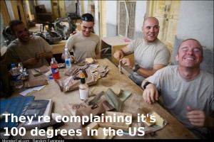 How I feel about everyone complaining about the heat as an Iraq Veteran