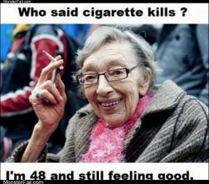Smoking isnt so bad