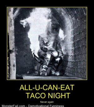 Demotivational All You Can Eat Tacos