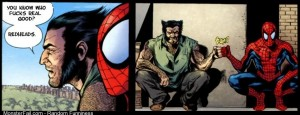 SpiderMan and Wolverine agree on something