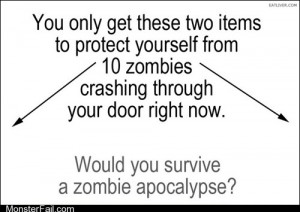 Homework class test Zombie Survival 101 Would You Make It