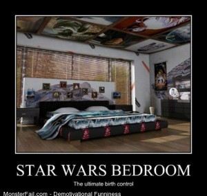 Demotivational  Motivational Star Wars Bedroom