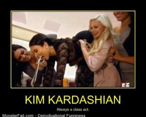 Demotivational  Motivational Kim Kardashian