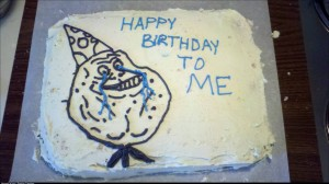 Its my birthday and my mom usually makes me a cake family is out of town and I wanted my damn cake