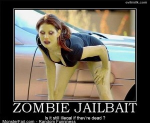 Funny Pics Zombie Jailbait