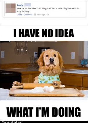 Funny facebook fails Silly Dog You Cant Bake Youre a Dog