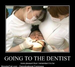 Demotivational  Motivational Going To The Dentist
