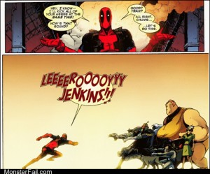 Superheroes Wade You are Just Stupid as Hell