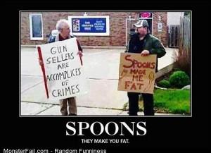 Funny Pics Ban All Spoons