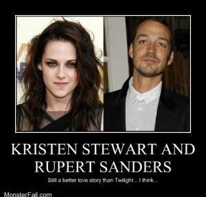 Demotivational posters Very Demotivational KRISTEN STEWART AND RUPERT SANDERS