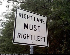 Obey the rules of the road