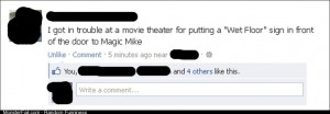 My friend got kicked out of the local theater