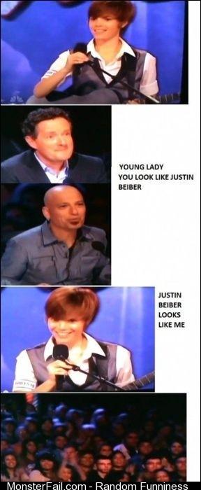 You look like Justin Bieber