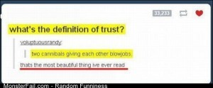 Funny Pics Definition Of Trust
