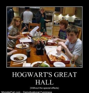 Demotivational  Motivational Hogwarts Great Hall