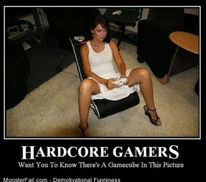 Demotivational  Motivational Hardcore Gamers