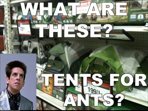 Every time I go into the tents aisle of the sporting goods store