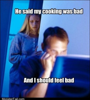And Yet He Still Tells Me to Get In the Kitchen