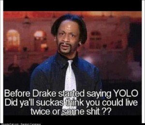 Katt Williams on YOLO