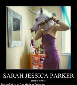 Demotivational  Motivational Sarah Jessica Parker