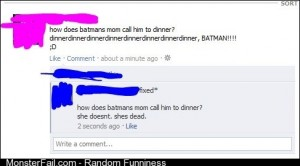 How does Batmans mom call him for dinner