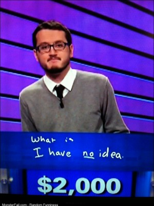 Final Jeopardy Nailed it