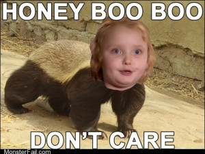 Honey Boo Boo Dont Give A S