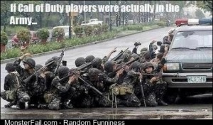 If Call of Duty Players were actually in the army