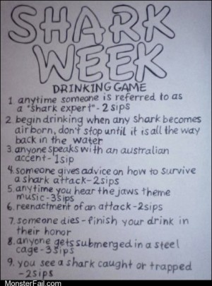 Party Fails Drinking Games Shark Week is Upon Us Once Again
