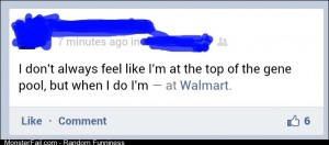 The feeling you get at Walmart