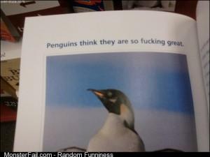 Those damn penguins