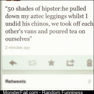50 Shades of Hipster