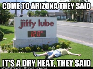 Funny Pics Come To Arizona