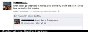 Almost died in Finding Nemo