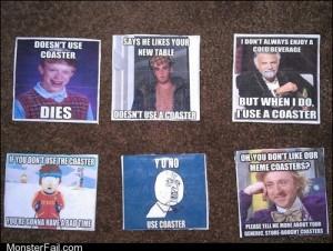Meme coasters