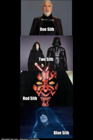 One Sith Two Sith Red Sith Blue Sith